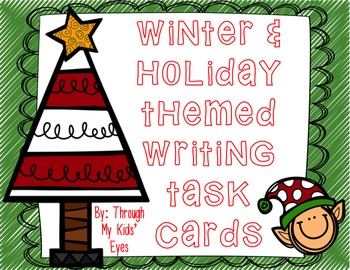 Winter & Holiday Themed Writing Task Cards