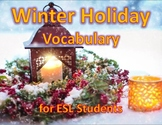 Winter Holiday Activities for ESL