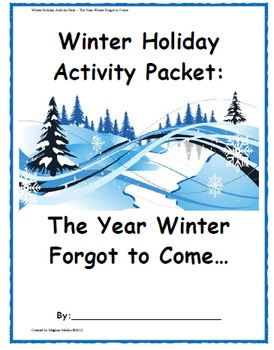 Winter Holiday Activity Pack - The Year Winter Forgot to Come