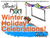 Winter Holiday Celebrations: Las Posadas, Hanukkah, Christ