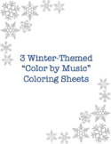 Winter / Holiday - Color by Music - Coloring Sheets