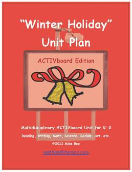 """Winter Holiday"" Common Core Aligned Math and Literacy Unit - ACTIVboard EDITION"