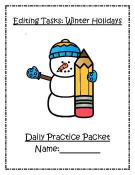 Daily Editing Tasks:  Holiday Edition