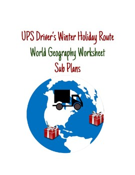 Winter Holiday Geography & Sub Plan Worksheet: UPS Driver Route