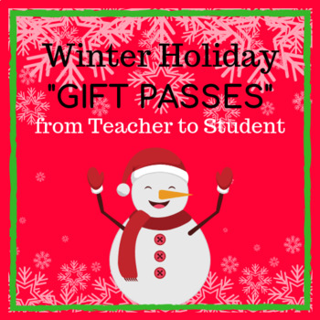 "Winter Holiday ""Gift Passes"" from Teacher to Student"