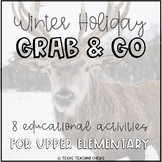 Winter Holiday Grab & Go for Upper Elementary