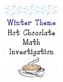 Winter Holiday Hot Chocolate Math Investigation