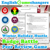 Winter Holiday Hustle Peer Review Badge Battle Game: Any L