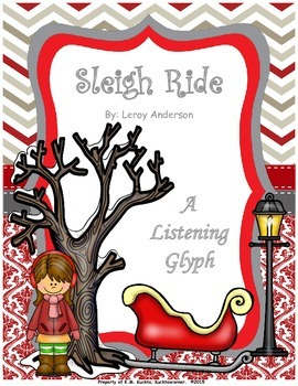 Winter/Holiday Listening Glyph: Sleigh Ride - Leroy Anders