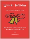 """""""Winter Holiday"""" Math and Literacy Unit - Aligned with Common Core Standards"""