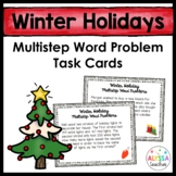 Winter Holiday Multistep Word Problem Task Cards (Grade 4)