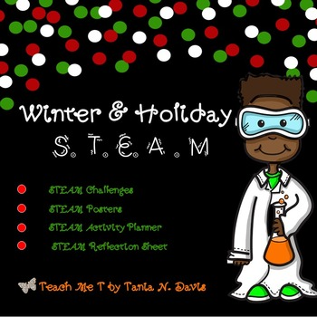 Winter & Holiday S.T.E.A.M/STEM Activities