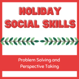Winter Holiday Social Skills- Conversation Cards, Act it Out, Perspective Taking