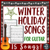 Winter Holiday Songs For Guitar! 15 Songs For Music Staff & Tab (Grades 3-12)