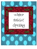 Winter Holiday Spelling Activities