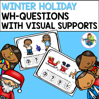 Winter Holiday WH-Questions with Visual Supports