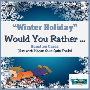 "Winter Holiday ""Would You Rather"" Question Cards"