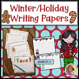 Winter/Holiday Writing Papers K-3
