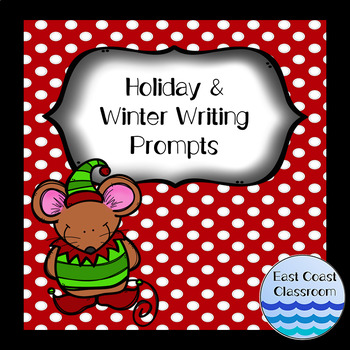 Winter & Holiday Writing Prompts