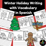 Winter Holiday Writing Prompts in Spanish with Vocab (Escritura vocabulario)