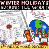 Winter Holidays Around the World Math Project: 4th Grade