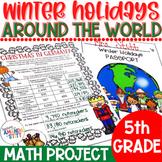 Winter Holidays Around the World Math Project | 5th Grade