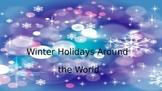 Winter Holidays Around the World Powerpoint Presentation