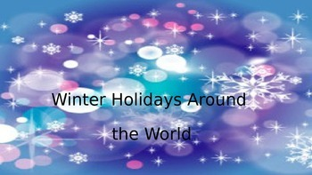 Winter Holidays Around the World Powerpoint Presentation
