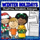 Winter Holidays: Christmas, Hanukkah and Kwanzaa