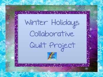 Winter Holidays Around the World Collaborative Quilt Project