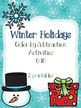 Winter Holidays Color-by-Subtraction Activities [0-10]