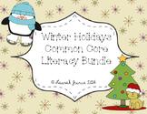 Winter Holidays Common Core Literacy Bundle
