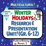 Winter Holidays Common Core Research Presentation Project Grade 6,7,8,9,10,11,12