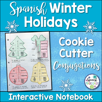 Winter Holidays Conjugations: Spanish Interactive Notebook Activity