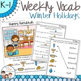 Winter Holidays Daily Weekly Thematic Vocabulary Word Work