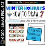 Winter Holidays Directed Drawings, Links & Writing paper | EDITABLE