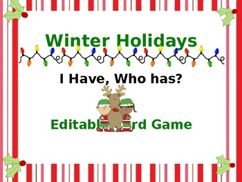 Winter Holidays I Have, Who Has Games