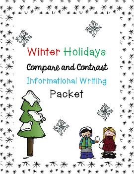 Winter Holidays Informational Writing