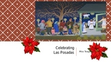 Winter Holidays- Las Posadas - PowerPoint