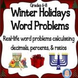 Winter Holidays Math Word Problems: Calculating Decimals, Percents, and Ratios