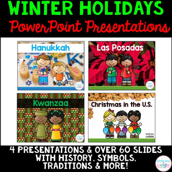 Winter Holidays PowerPoint BUNDLE (Kwanzaa, Hanukkah, Las Posadas & Christmas)