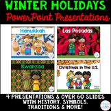 Winter Holidays PowerPoints (Kwanzaa, Hanukkah, Las Posada