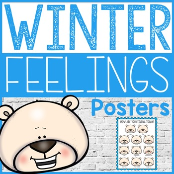 Winter How Are You Feeling Posters - Elementary School Counseling