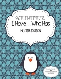 Winter I Have Who Has - Multiplication