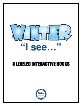 "Winter ""I see""- Leveled Interactive Books (FULL page color books)"