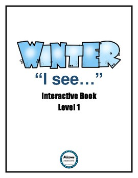 """Winter """"I see""""- Leveled Interactive Books (FULL page color books)"""
