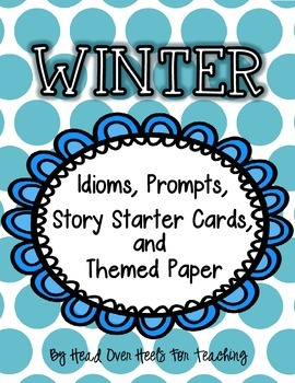 Winter Idioms, Prompts, Story Starters & Themed Paper {Eas