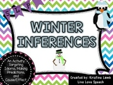Winter Inferences {Idioms, Making Predictions, and Cause/Effect}