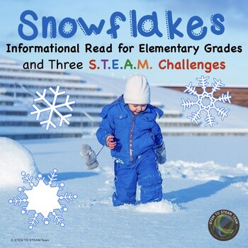 Winter:  Informational Reading about Snowflakes with Three