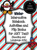 Winter Interactive Notebook Activities and Flip Books for ANY text
